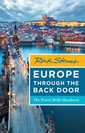 Rick Steves Europe Through the Back Door: The Travel Skills Handbook, Edition 37