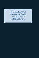 The Deeds of God Through the Franks PDF