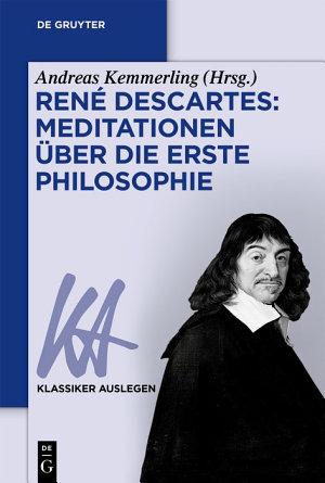 Ren   Descartes  Meditationen   ber die Erste Philosophie PDF