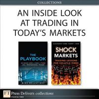 An Inside Look at Trading in Today s Markets  Collection  PDF