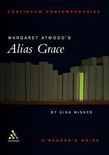 Margaret Atwood s Alias Grace Book