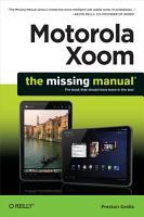 Motorola Xoom  The Missing Manual PDF