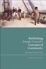 Rethinking Joseph Conrad   s Concepts of Community PDF