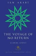 Ibn   Arab    the Voyage of No Return