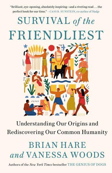 Download Survival of the Friendliest Book