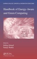 Handbook of Energy Aware and Green Computing   Two Volume Set PDF
