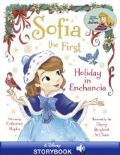 Sofia the First: Holiday in Enchancia: A Disney Read Along