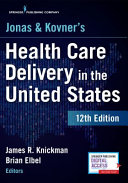 Jonas and Kovner s Health Care Delivery in the United States  12th Edition PDF