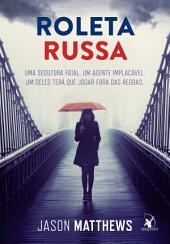 Roleta Russa: Uma sedutora fatal. Um agente implacável. Um deles terá que jogar fora das regras.