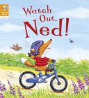 Watch Out  Ned   Level 2 PDF