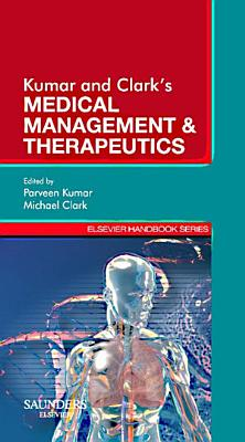 Kumar & Clark's Medical Management and Therapeutics - E-Book