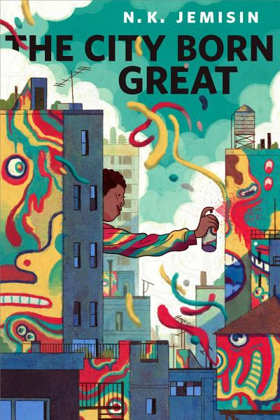 Download The City Born Great Book