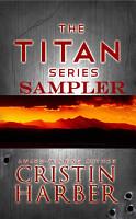 The Titan Series  A Military Romance Sampler PDF