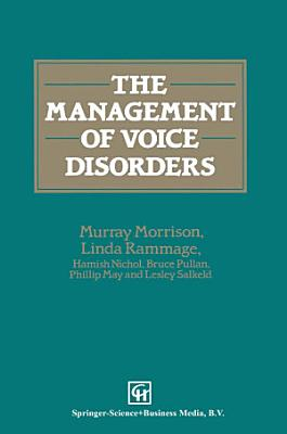 The Management of Voice Disorders