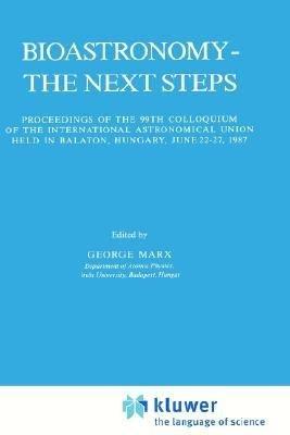 Bioastronomy   The Next Steps