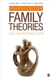 Family Theories: An Introduction, Edition 4