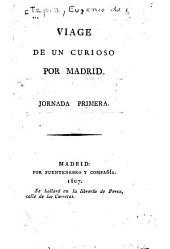 Viage de un curioso por Madrid ...