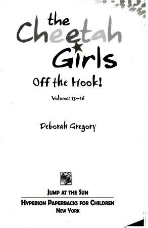 Cheetah Girls  Off the Hook  PDF