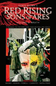 Pierce Brown s Red Rising  Sons of Ares Vol 2  Wrath Book