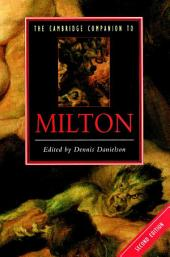 The Cambridge Companion to Milton: Edition 2
