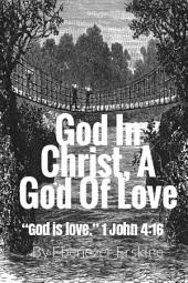 God In Christ, A God Of Love