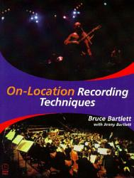 On Location Recording Techniques Book PDF