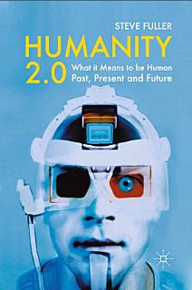 Humanity 2 0 Book
