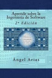 Aprende sobre la Ingeniería de Software: 2ª Edición
