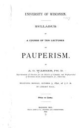 Syllabus of a Course of Ten Lectures on Pauperism