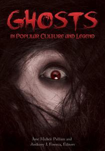 Ghosts in Popular Culture and Legend PDF