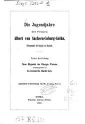 Die Jugendjahre des Prinzen Albert von Sachsen-Coburg-Gotha, Prinzgemahls der Königin von England