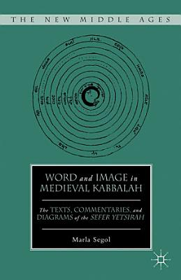 Word and Image in Medieval Kabbalah PDF