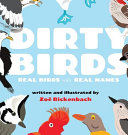 Dirty Birds Real Birds With Real Names Book PDF