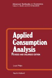 Applied Consumption Analysis: Advanced Textbooks in Economics, Edition 2