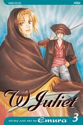 W Juliet: Volume 3