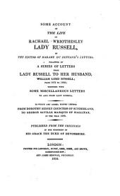 Some account of the life of Rachael Wriothesley Lady Russell,