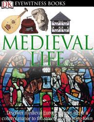 DK Eyewitness Books  Medieval Life PDF