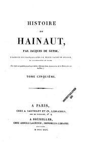 Histoire de Hainaut: Volume1;Volume5