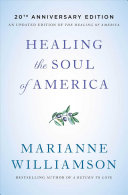 Healing the Soul of America   20th Anniversary Edition Book