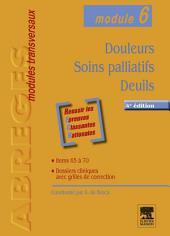 Douleurs - Soins palliatifs - Deuils: Module 6, Édition 4