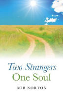 Two Strangers - One Soul
