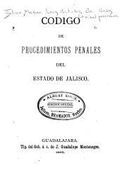 Codigo de precedimientos penales del estado de Jalisco