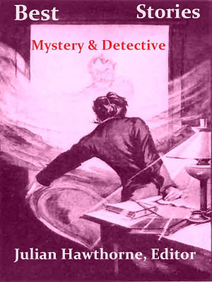 Library of the World s Best Mystery and Detective Stories PDF