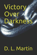 Victory Over Darkness Book