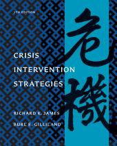 Crisis Intervention Strategies: Edition 7