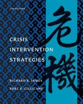 Crisis Intervention Strategies: Edition 7