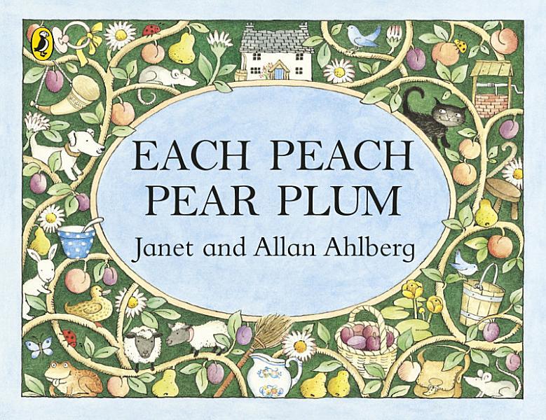 Download Each Peach Pear Plum Book