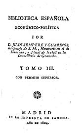 Biblioteca Espa♯nola Economico-Politica: Volumen 3
