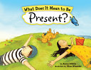 What Does It Mean to Be Present  Book