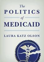 The Politics of Medicaid PDF